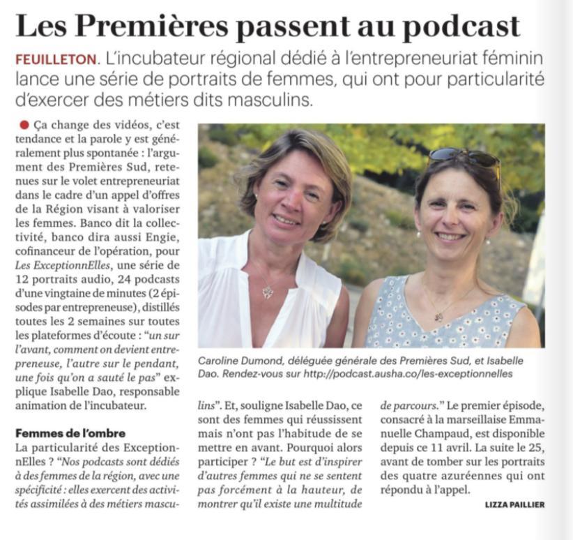 La Tribune Côte d'Azur a récemment rédigé un article sur le podcast Les ExceptionnElles lancé par l'incubateur Les Premières Sud